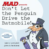 Don't Let the Penguin Drive the...