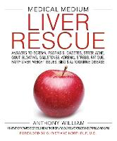 Medical Medium Liver Rescue: Answers...