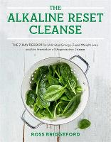 The Alkaline Reset Cleanse: The 7-Day...