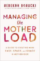 Managing the Motherload: A Guide to...