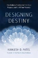 Designing Destiny: Heartfulness...