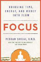 Focus: Bringing Time, Energy, and...