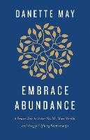 Embracing Abundance: 40 Days to ...