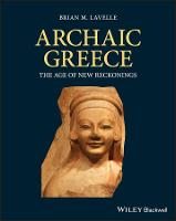 Archaic Greece: The Age of New...