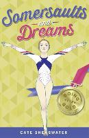 Somersaults and Dreams: Going for ...