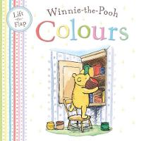 Winnie the Pooh Colours: Lift the ...