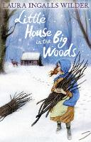 Little House in the Big Woods (The...
