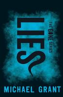 Lies (The Gone Series)