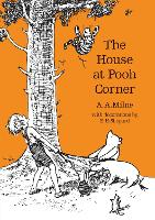 The House at Pooh Corner...