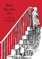 Now We Are Six (Winnie-the-Pooh -...