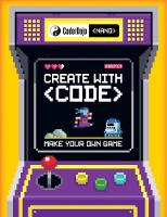 CoderDojo Nano: Make Your Own Game:...