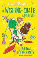 A Wishing-Chair Adventure: The Royal...