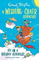 A Wishing-Chair Adventure: Off on a...
