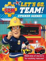 Fireman Sam: Let's Go, Team! Sticker...