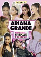 Ariana Grande 100% Unofficial: Your...