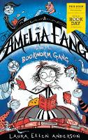 Amelia Fang and the Bookworm Gang -...