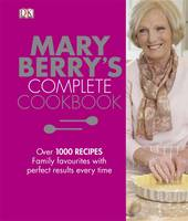 Mary Berry's Complete Cookbook: ...
