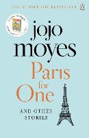 Paris for One and Other Stories:...