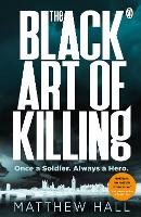 The Black Art of Killing: The most...