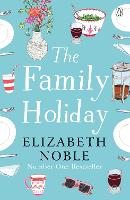 The Family Holiday: Escape to the...