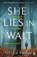She Lies in Wait: The gripping Sunday...