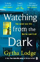 Watching from the Dark: The gripping...