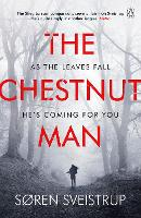 The Chestnut Man: The gripping debut...