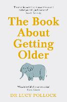 The Book About Getting Older (for...