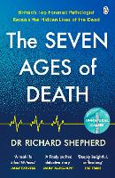 The Seven Ages of Death: A Forensic...