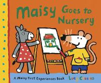 Maisy Goes to Nursery