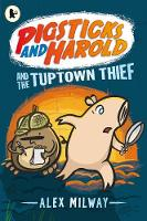 Pigsticks and Harold and the Tuptown...