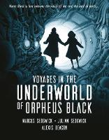 Voyages in the Underworld of Orpheus...