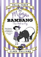 Mango & Bambang: The Not-a-Pig (Book...