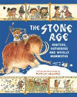 The Stone Age: Hunters, Gatherers and...
