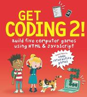 Get Coding 2! Build Five Computer...