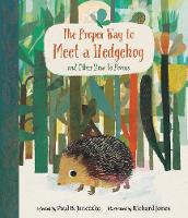 The Proper Way to Meet a Hedgehog and...