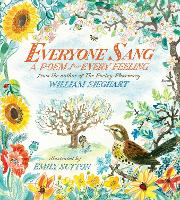 Everyone Sang: A Poem for Every Feeling