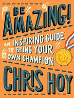 Be Amazing! An inspiring guide to...