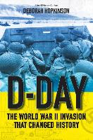 D-Day: The World War II Invasion That...