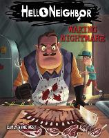 Waking Nightmare (Hello Neighbor, ...
