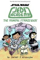 Jedi Academy 6: The Principal Strikes...