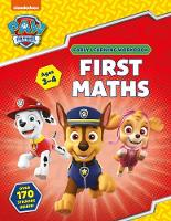 First Maths (Ages 3 to 4; PAW Patrol...