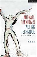 Michael Chekhov's Acting Technique: A...