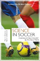 Science in Soccer: Translating Theory...