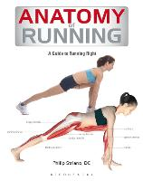 Anatomy of Running: A Guide to ...