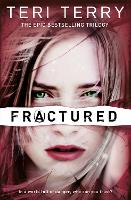 SLATED Trilogy: Fractured: Book 2