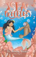 Sea Keepers: The Missing Manatee: Book 9