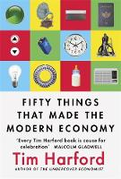 Fifty Things that Made the Modern...