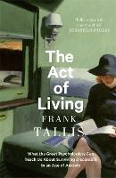 The Act of Living: What the Great...