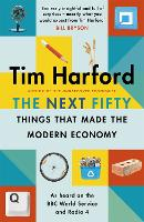 The Next Fifty Things that Made the...